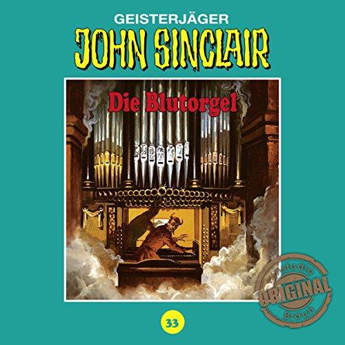 Die Blutorgel: John Sinclair - Tonstudio Braun Klassiker 33
