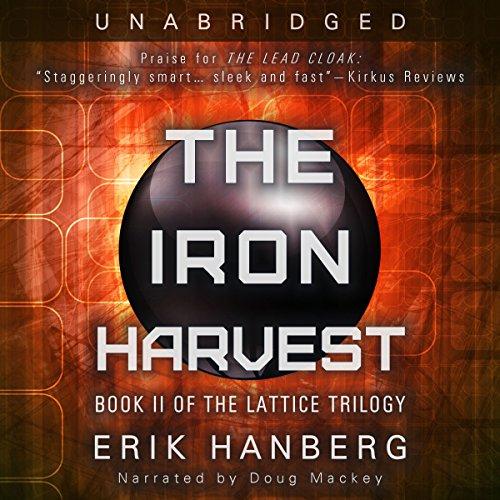 The Iron Harvest: The Lattice Trilogy, Book 2